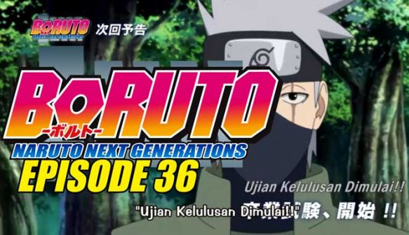Boruto Episode 36 Subtitle Indonesia