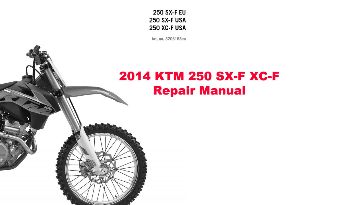 2014 KTM 250 SX-F XC-F Repair Manual